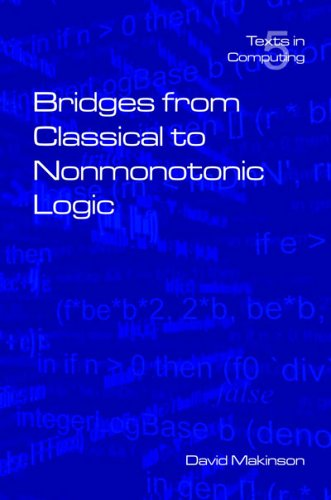 Bridges from Classical to Nonmonotonic Logic By D. C. Makinson