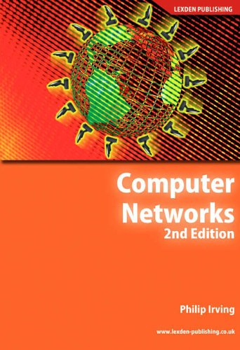 Computer Networks (Crucial Study Computing Degree) By Philip Irving