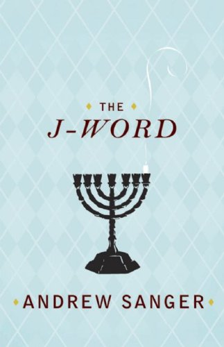 The J-Word By Andrew Sanger