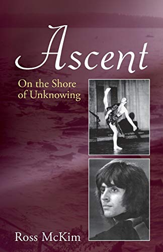Ascent - On the Shore of Unknowing By Ross McKim