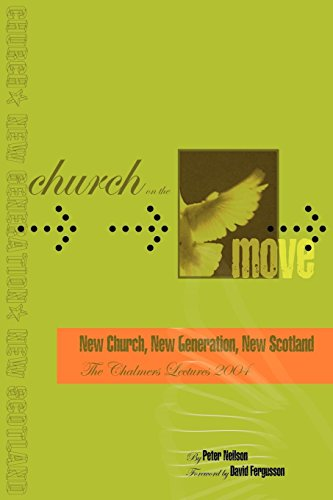 Church on the Move By Peter Neilson