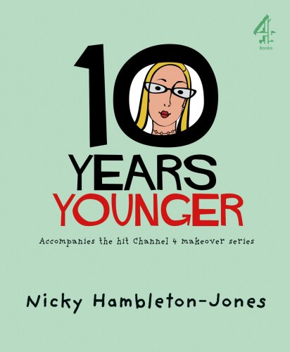 10 Years Younger By Nicky Hambleton-Jones