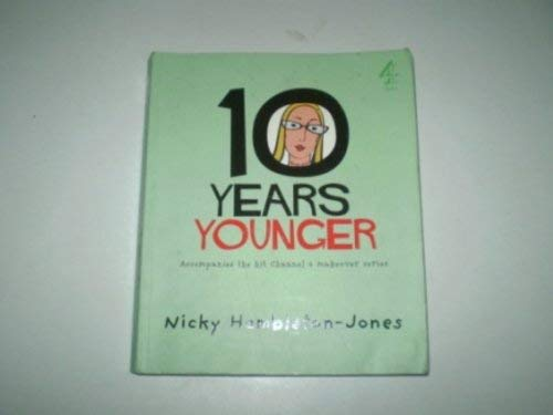 """""""10 Years Younger"""" By Nicky Hambleton-Jones"""