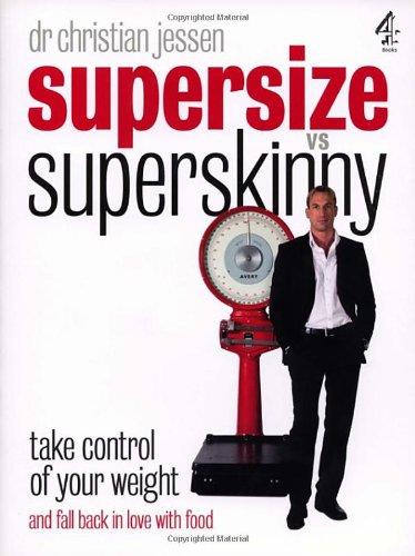 Supersize Vs Superskinny By Dr. Christian Jessen