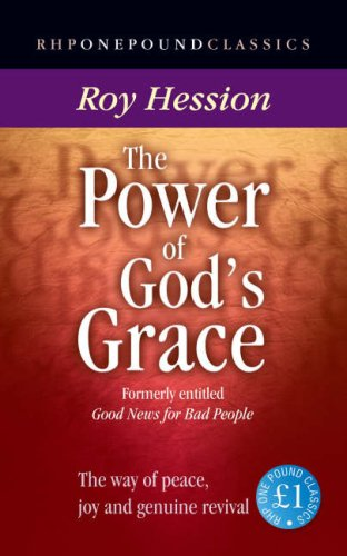 The Power of God's Grace By Roy Hession