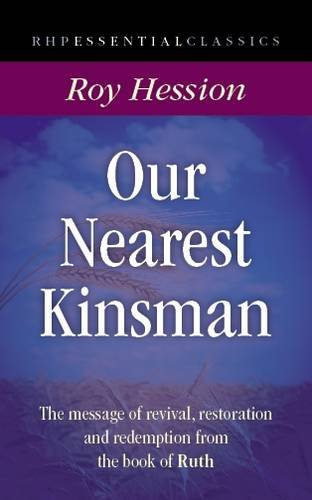 Our Nearest Kinsman By Roy Hession