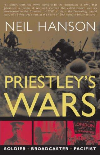 Priestley's Wars (Rediscovering Priestley) By Neil Hanson