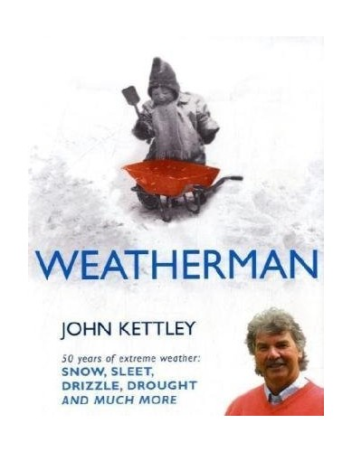 Weatherman By John Kettley