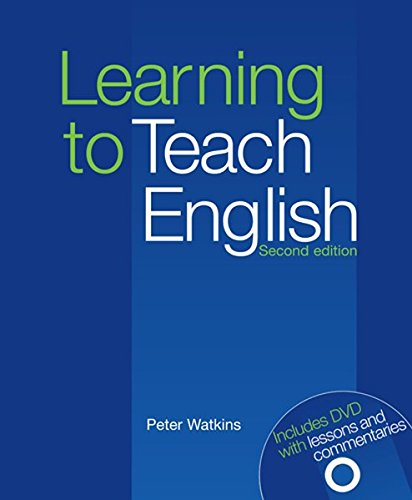 Learning To Teach English 2E By Peter Watkins