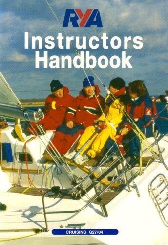 RYA Cruising Instructors' Handbook By Royal Yachting Association