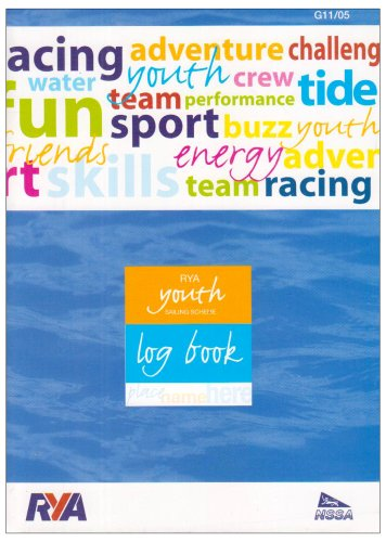 RYA Youth Sailing Scheme: Log Book by Royal Yachting Association