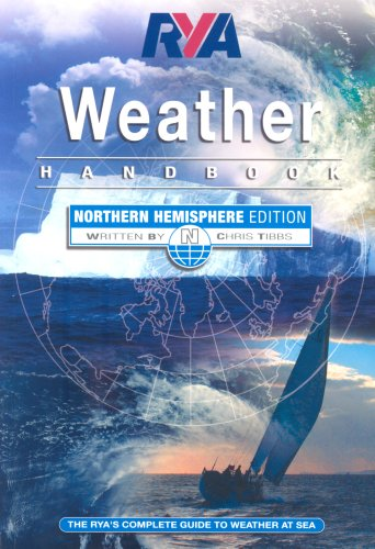 RYA Weather Handbook - Northern Hemisphere By Chris Tibbs