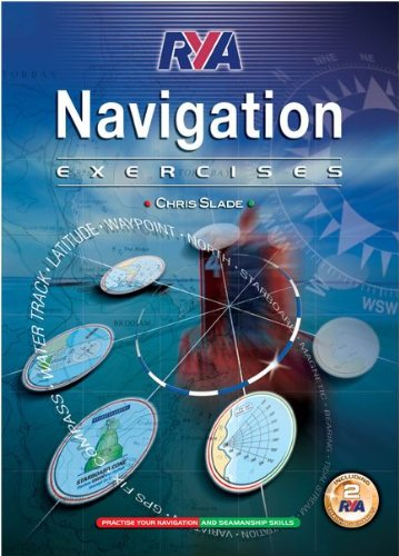 RYA Navigation Exercises by Chris Slade