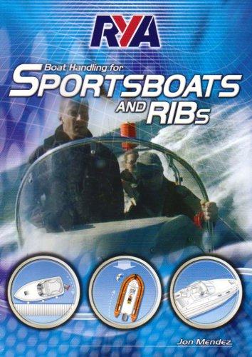 Mendez, Jon - RYA Boat Handling for Sportsboats and RIBs