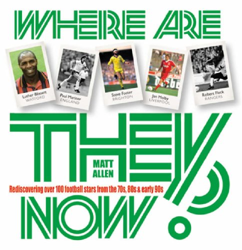Where are They Now? By Matt Allen