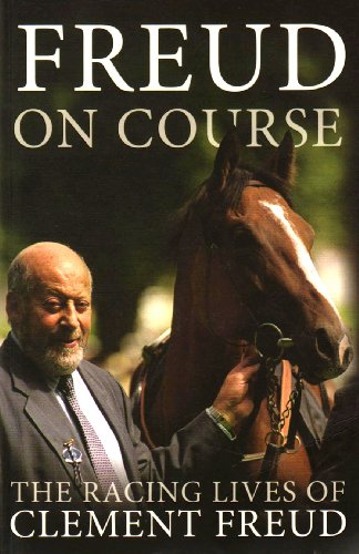 Freud on Course By Sir Clement Freud