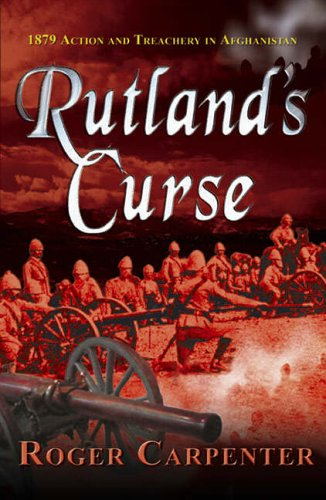Rutland's Curse By Roger Carpenter
