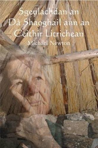 Sgeulachdan an da Shaoghail By Michael Newton