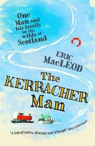 The Kerracher Man By Eric MacLeod