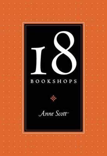 18 Bookshops By Anne Scott