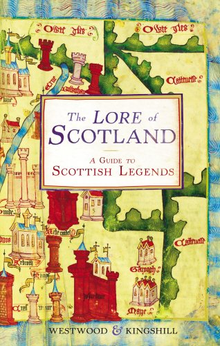 The Lore of Scotland By Sophia Kingshill