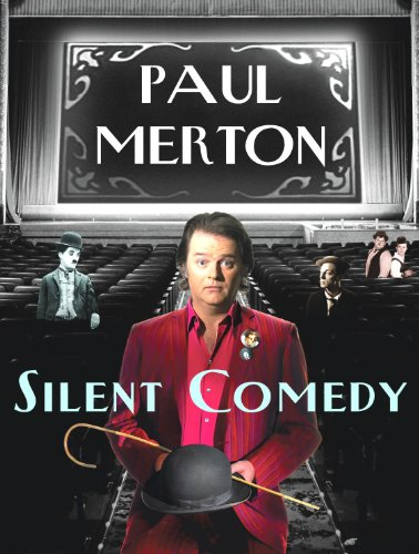 Silent Comedy by Paul Merton