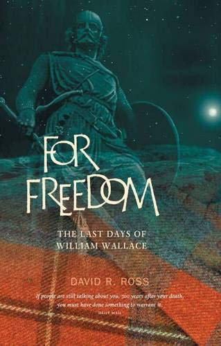 For Freedom By David R. Ross