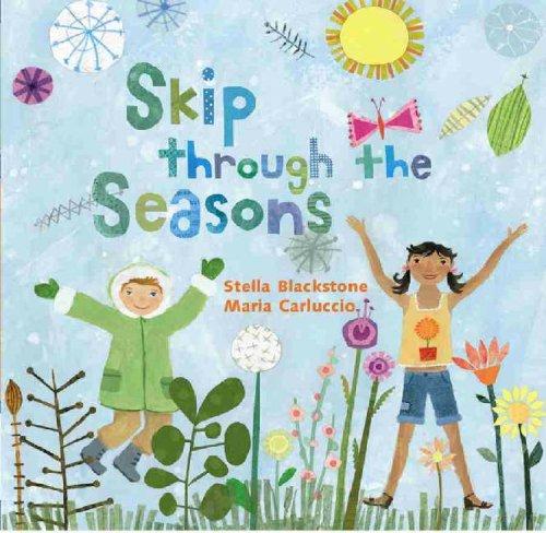 Skip Through the Seasons by Stella Blackstone