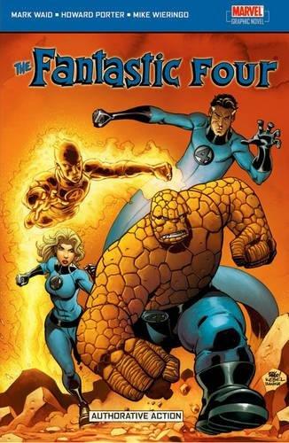 Fantastic Four Vol.2: Authoritative Action By Mark Waid