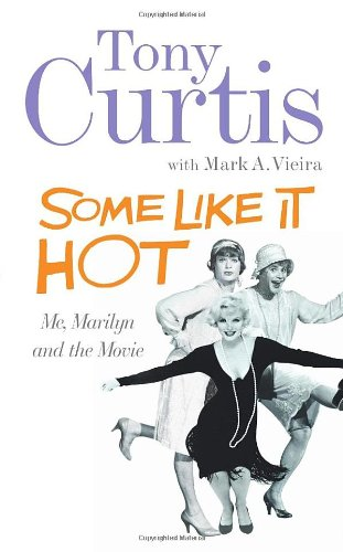 Some Like It Hot By Tony Curtis