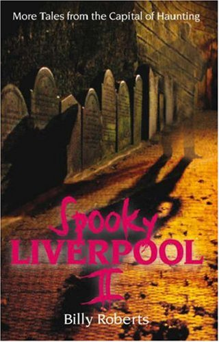 Spooky Liverpool 2: II by Billy Roberts