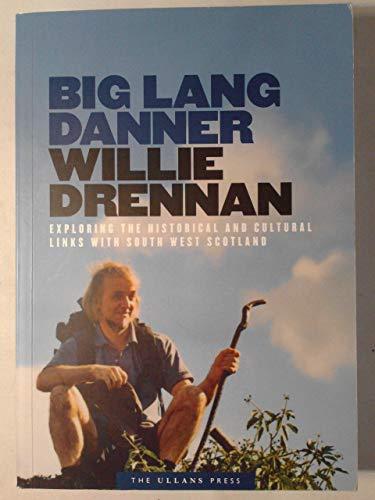 Big Lang Danner By Willie Drennan
