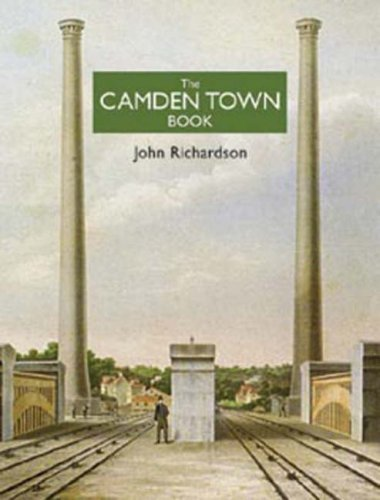 The Camden Town Book by John Richardson