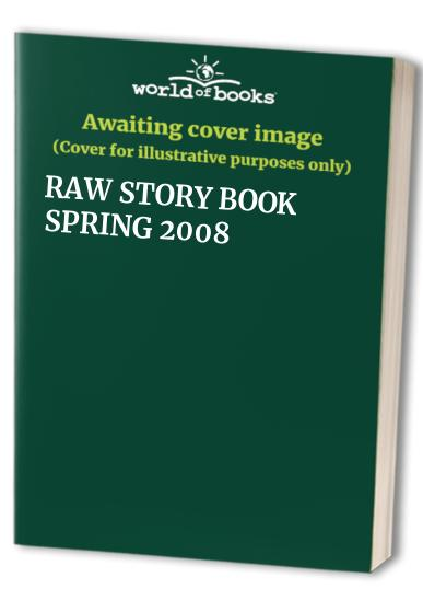 Raw Story Book: 2008 by
