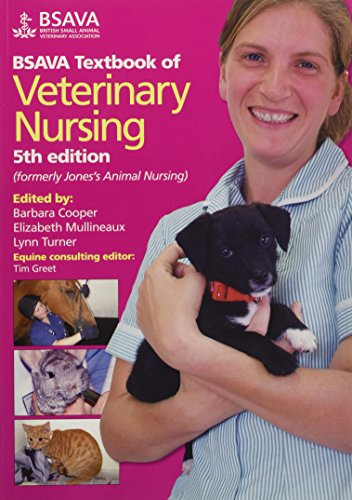 BSAVA Textbook of Veterinary Nursing By Edited by Barbara Cooper