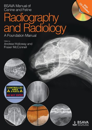 BSAVA Manual of Canine and Feline Radiography and Radiology - a Foundation Manual by James Fraser McConnell