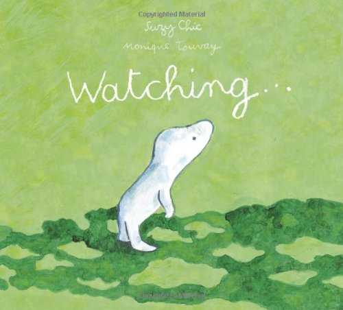 Watching By Chic Suzy