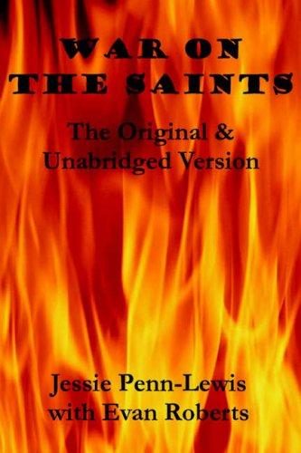 War on the Saints By Jessie Penn-Lewis