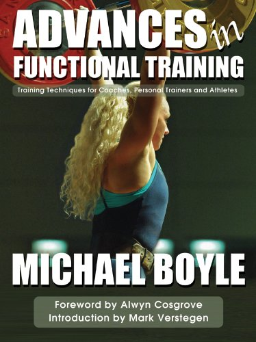 Advances in Functional Training By Michael P. Boyle