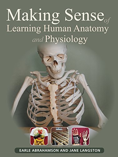 Making Sense of Learning Human Anatomy and Physiology By Earle Abrahamson