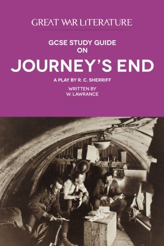 Great War Literature GCSE Study Guide on Journey's End von W. Lawrance
