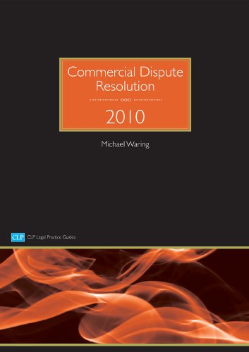 Commercial Dispute Resolution By Michael Waring