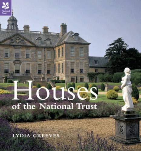 Houses of the National Trust: Outstanding Buildings of Britain by National Trust