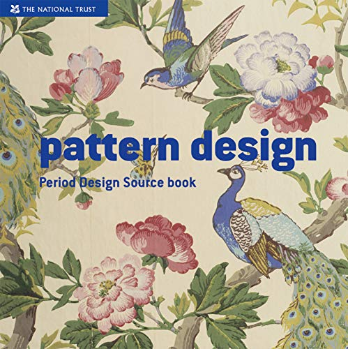 Pattern Design: A Period Design Sourcebook (National Trust Art & Illustration) By Sian Evans