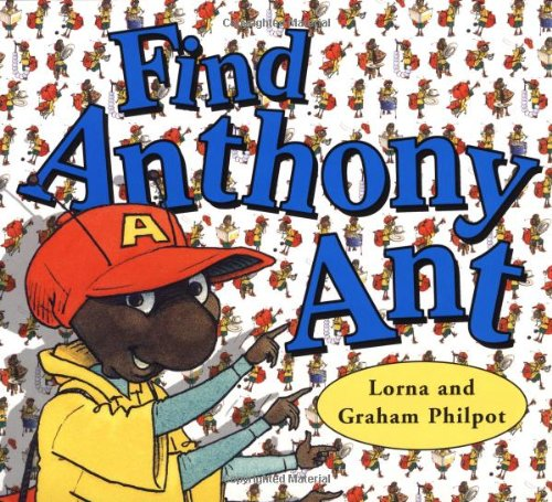 Find Anthony Ant By Graham Philpot