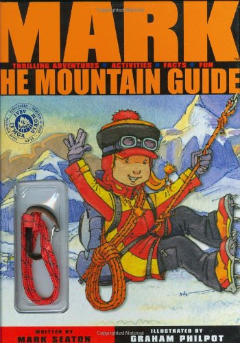 Mark the Mountain Guide By Mark Seaton