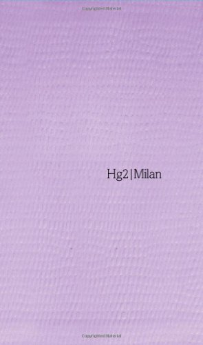 Hg2: A Hedonist's Guide to Milan By Tristain Rutherford