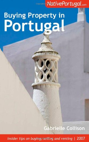 Buying Property in Portugal By Gabrielle Collison