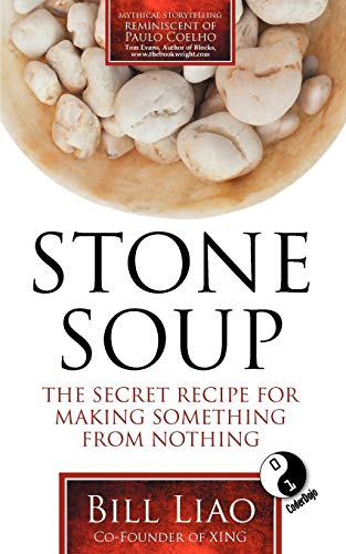 Stone Soup By Bill Liao