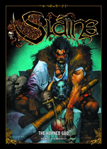 Slaine: the Horned God: Kiss His Axe! By Pat Mills